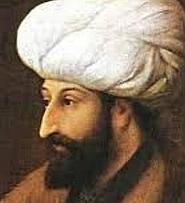 Fatih Sultan Mehmed (1451 – 1481)