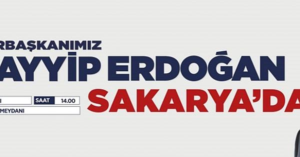 Sayın Cumhurbaşkanımız Recep Tayyip Erdoğan Sakarya'da
