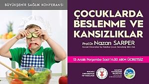 Sağlık konferanslarında konu Çocuklarda Beslenme ve Kansızlık