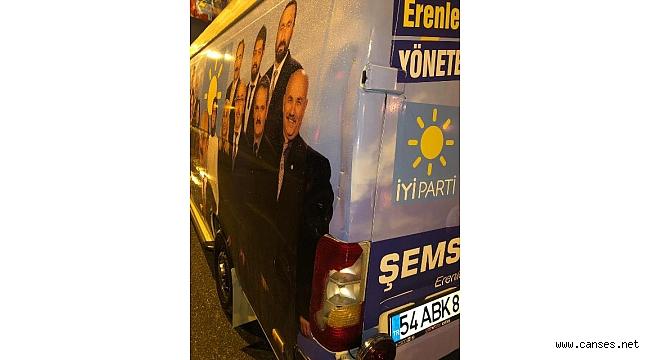 İYİ Parti Erenler Belediye Başkan Adayı Şemsettin Duman'ın Seçim Aracına Çirkin Saldırı