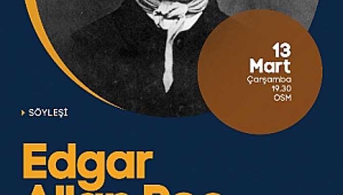 OSM'de Edgar Allan Poe Konuşulacak