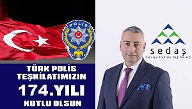 SEDAŞ Türk Polis Teşkilatı'nın Kuruluş Yıldönümünü ve Polis Gününü Tebrik Etti
