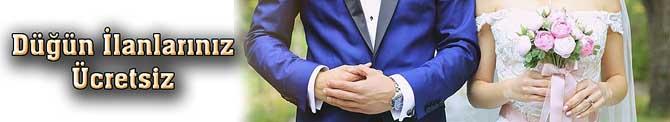 Düğün ilanlarınız ücretsiz yayınlıyoruz