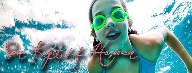 Yüzme Kurslarında Son Kayıt 14 Haziran