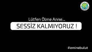 SESSİZ KALMIYORUZ!!!