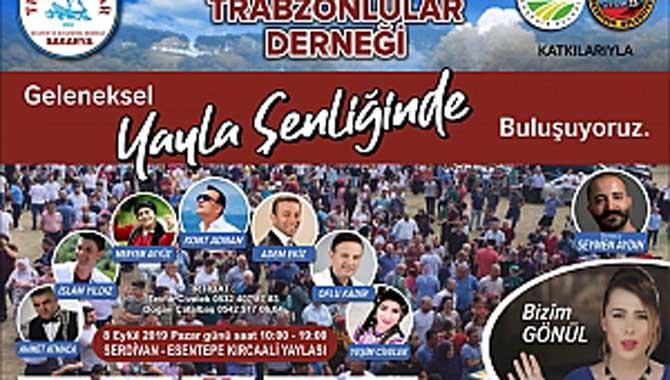 Sakarya Trabzonlular Derneği' nin yayla şenliği pazar günü yapılacak