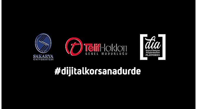 'Dijital Korsana Dur De!'