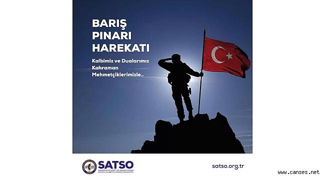 SATSO'dan 'Barış Pınarı Harekâtı'na destek