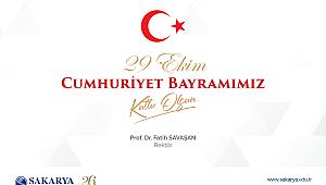 SAÜ Rektörü Prof. Dr. Fatih Savaşan'ın 29 Ekim Cumhuriyet Bayramı Kutlaması
