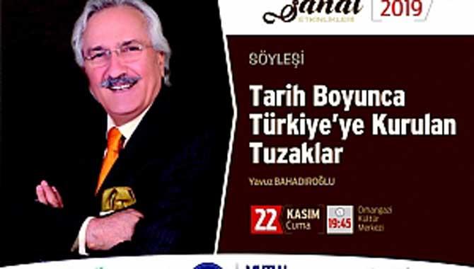 Bahadıroğlu ile Türkiye'ye Kurulan Tuzaklar Konuşulacak