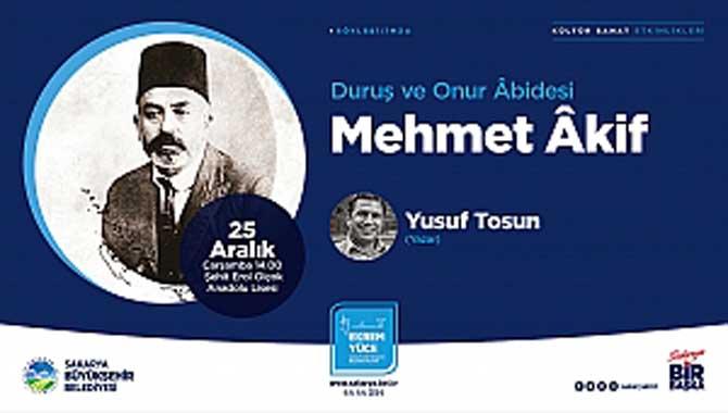 'Duruş ve Onur Abidesi Mehmet Akif'