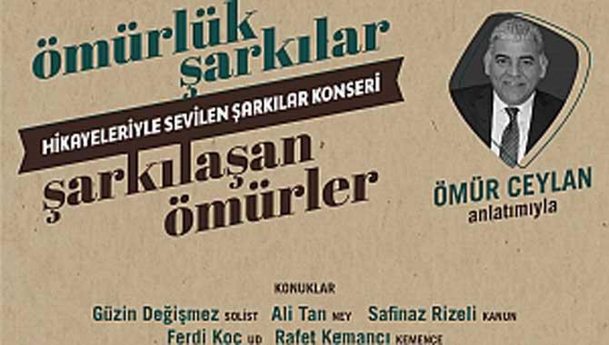 Ömürlük Şarkılar Anadolu'nun Akademisi'nde Hayat Bulacak