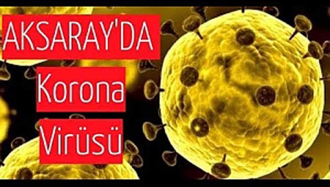 Aksaray'da korona virüs paniği!