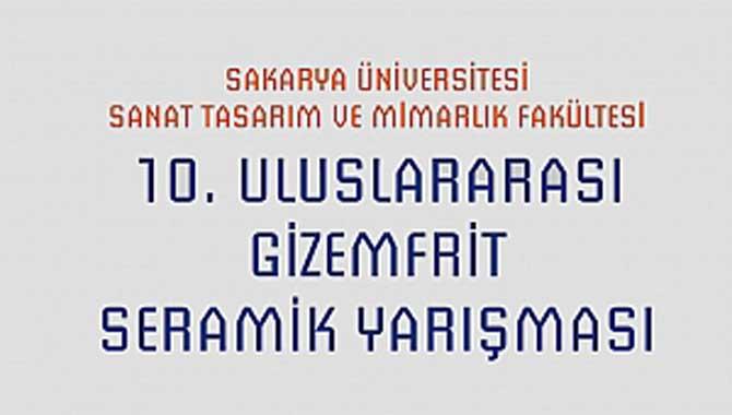 10. Uluslararası Gizemfrit Seramik Yarışması Başlıyor