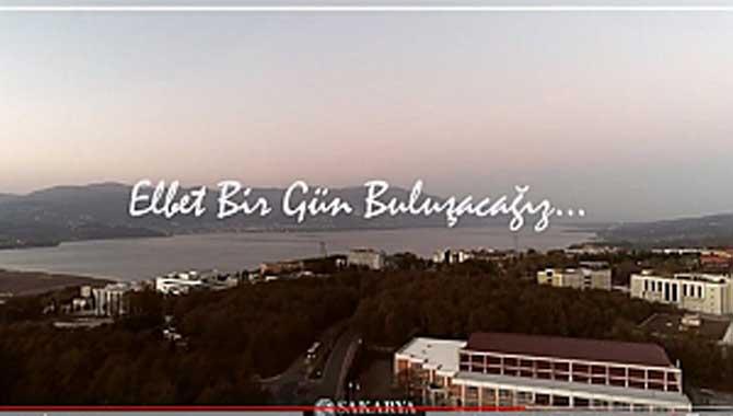 Sakarya Üniversitesinden anlamlı video
