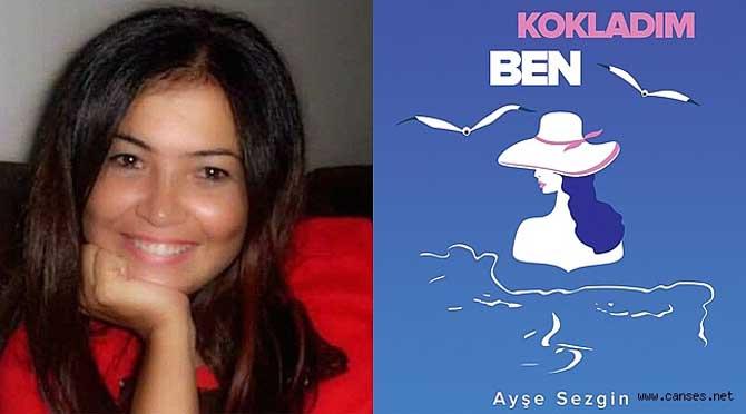 """Ayşe Sezgin'den """"Gökyüzü Kokladım Ben"""""""