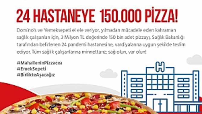 Sağlık çalışanlarına 3 Milyon TL değerinde 150 bin adetlik pizza desteği!