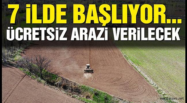 Devlet 7 ilde ücretsiz tarım arazisi tahsis edecek