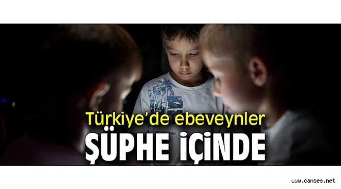 Türkiye'de ebeveynler şüphe içinde
