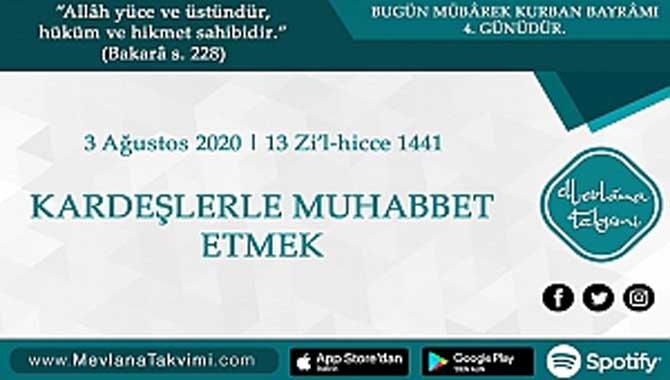 KARDEŞLERLE MUHABBET ETMEK