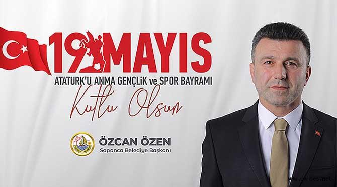 Başkan Özen'den 19 Mayıs Mesajı