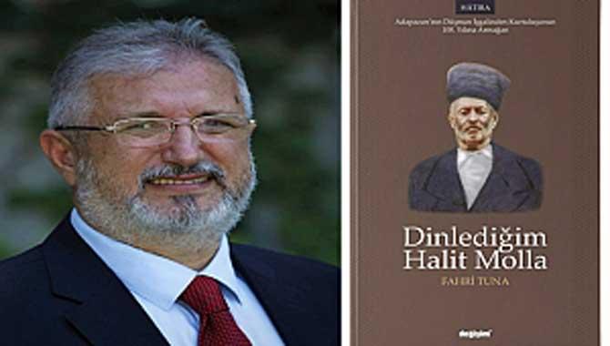 Dinlediğim Halit Molla' Kitabını,Tarihe, Şehrime ve Mert İnsanlara Vefa Olarak Yazdım